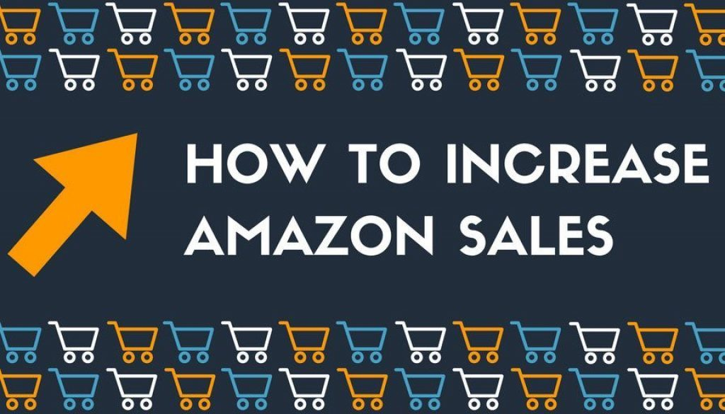 4 Tips On How To Increase Sales on Amazon Today Featured Image