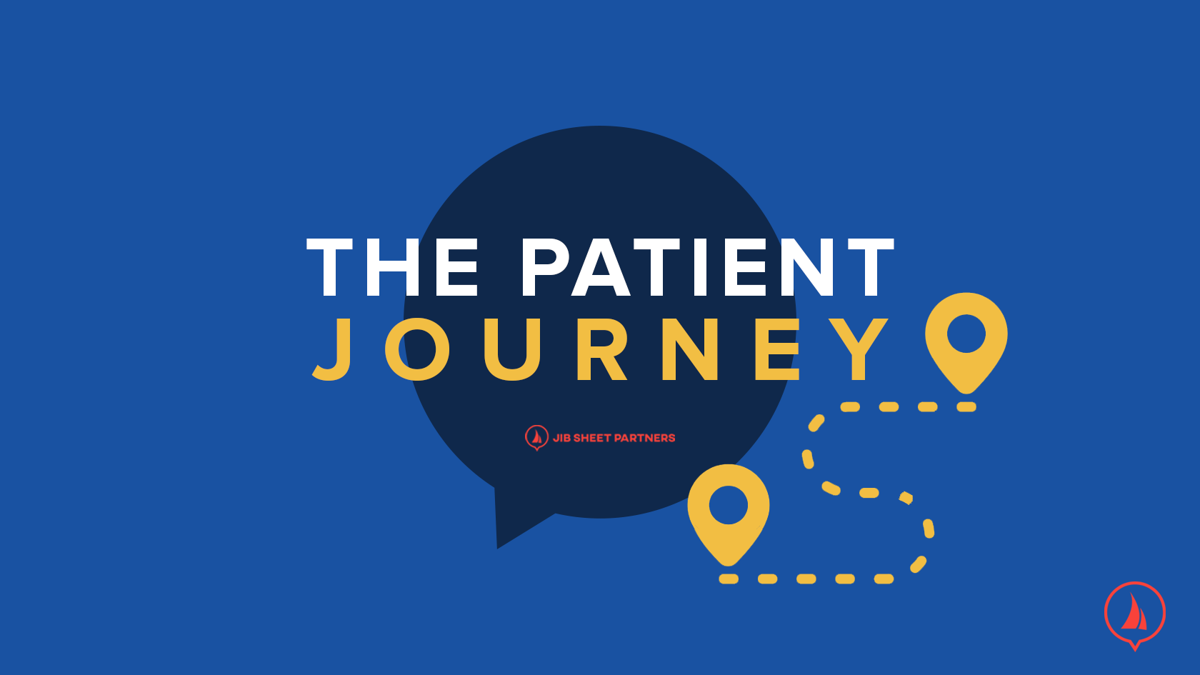 The-Patient-Journey---Healthcare-Marketing-and-Online-Presence-Management---Jib-Sheet-Partners