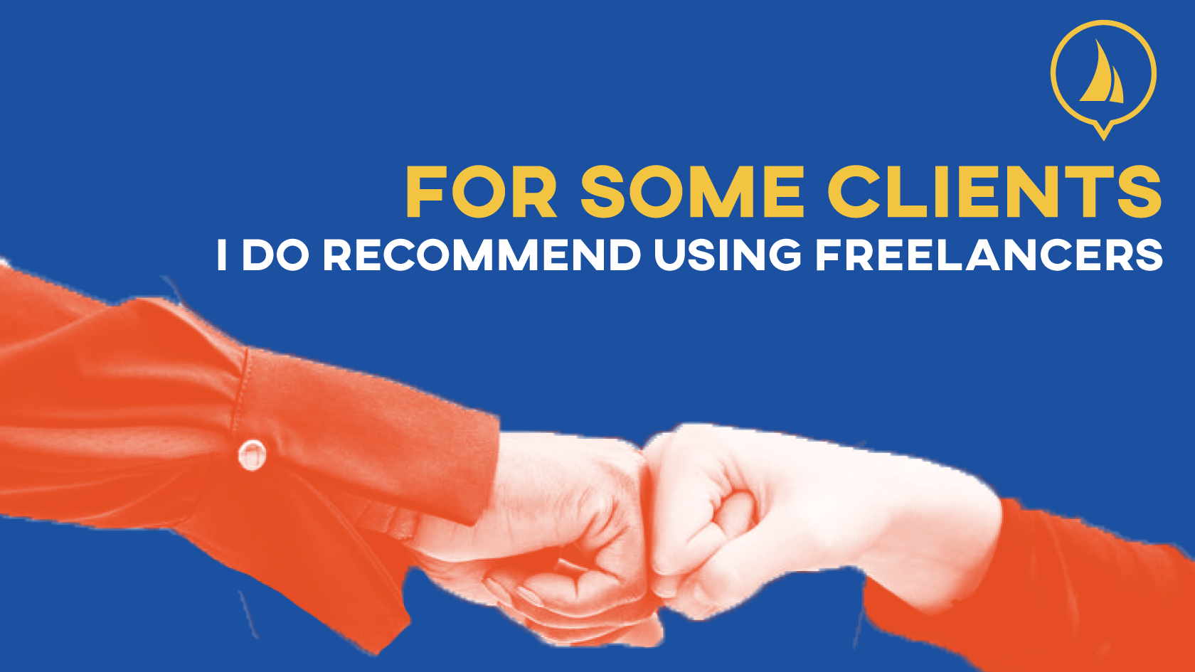 for-some-clients-i-do-recommend-using-freelancers---Jib-Sheet-Partners---How-to-leverage-freelancers